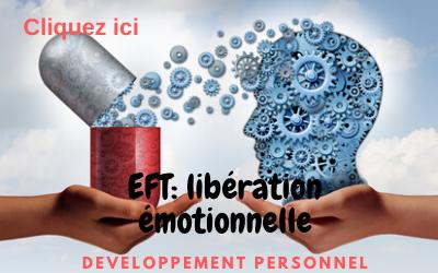 L'EFT: Une technique facile pour gérer ses émotions – cours en ligne