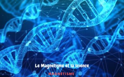 Le Magnétisme et la Science