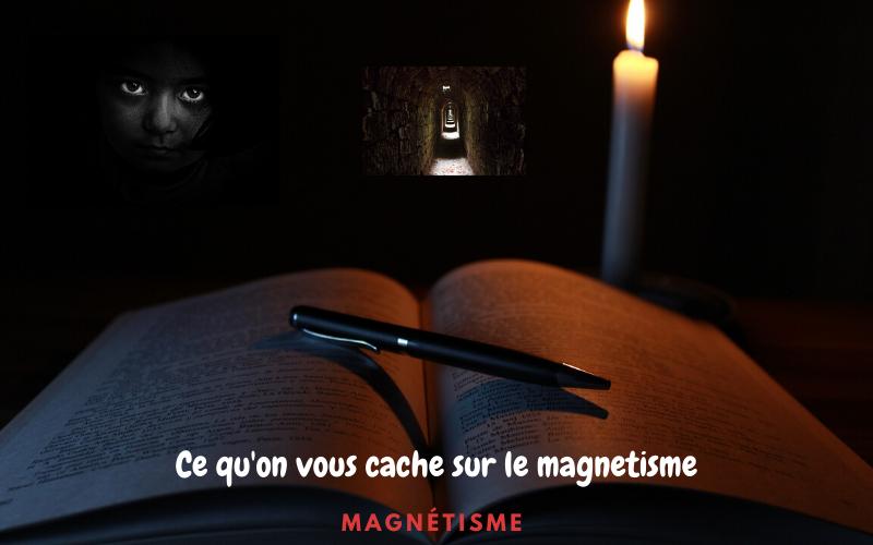 magnetisme secret