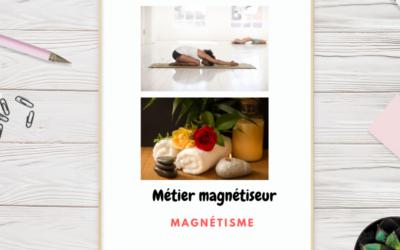 Qu'est-ce que le métier de magnétiseur énergéticien ?