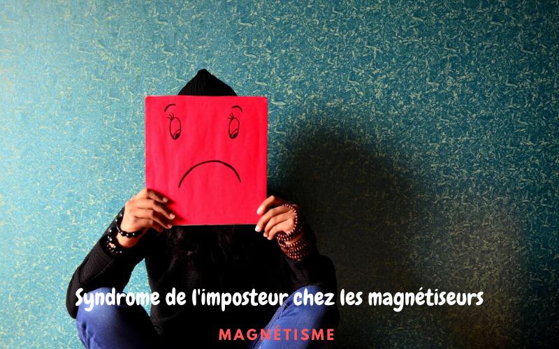 Le syndrome de l'imposteur chez les magnétiseurs et énergéticiens