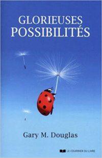 livre GaryDouglas Glorieuses possibilités