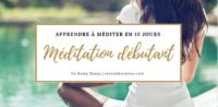 Apprendre à méditer en 10 jours