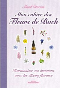 livre mon cahier fleurs de Bach