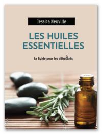 huiles essentielles guide ultime