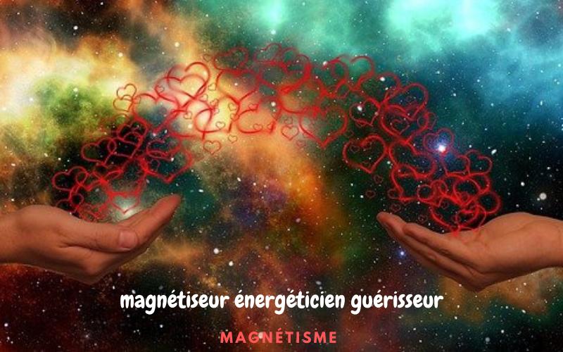 guerisseur magnetiseur energeticien