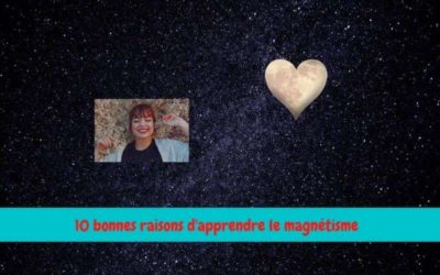 10 motivations pour se mettre au magnétisme